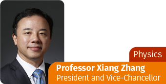 PHYSICS-Professor Xiang Zhang, President and Vice-Chancellor